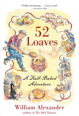 52 Loaves By Alexander, William
